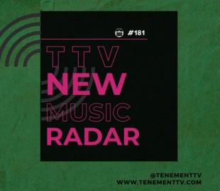TTV DISCOVER: New Music Radar 181