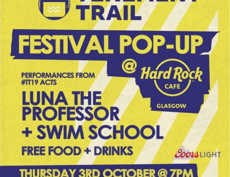 TENEMENT TRAIL Festival announce free pop-up gig at Hard Rock Cafe Glasgow