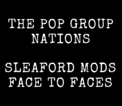 Sleaford Mods and The Pop Group Join Forces for Special Split Release