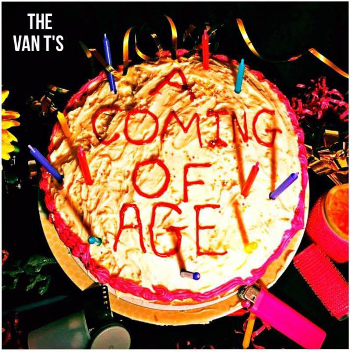 The Van T's 'A Coming Of Age'