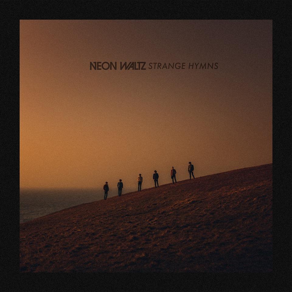 Neon Waltz 'Strange Hymns'